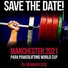Para Powerlifting World Cup in Manchester on preliminary information will be held from March 25-28, 2021